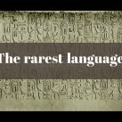 the-rarest-languages