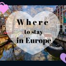where-to-stay-in-europe