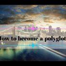 super-resursyi-dlya-poliglotov-how-to-become-a-polyglot