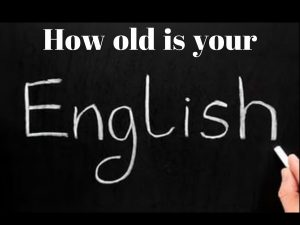 how-old-is-your-english
