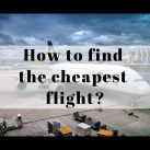 How to find the cheapest flight