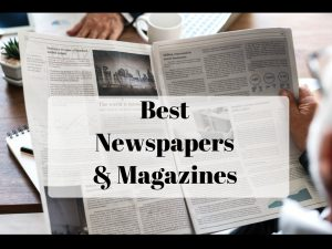 Best newspapers and magazines