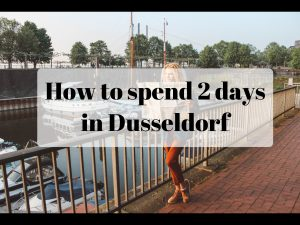 How to spend 2 days in Dusseldorf