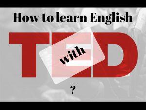 Как учить английский по видео TED Talks